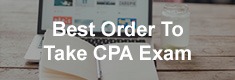 Best Order To Take CPA Exam