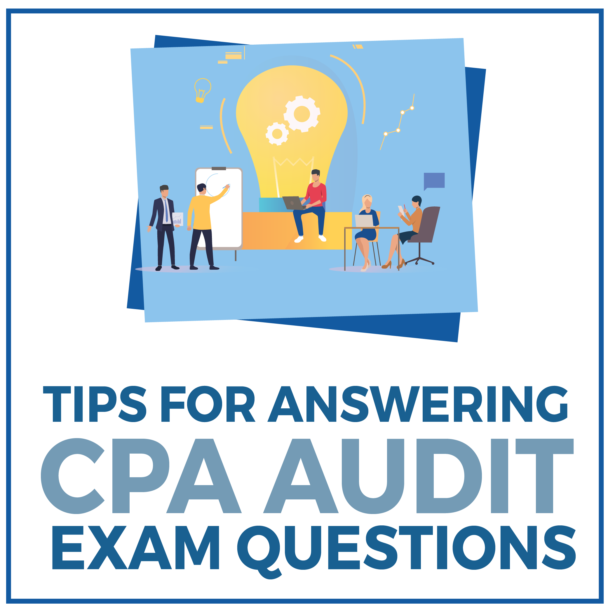 Tips for Answering CPA Audit Exam Questions