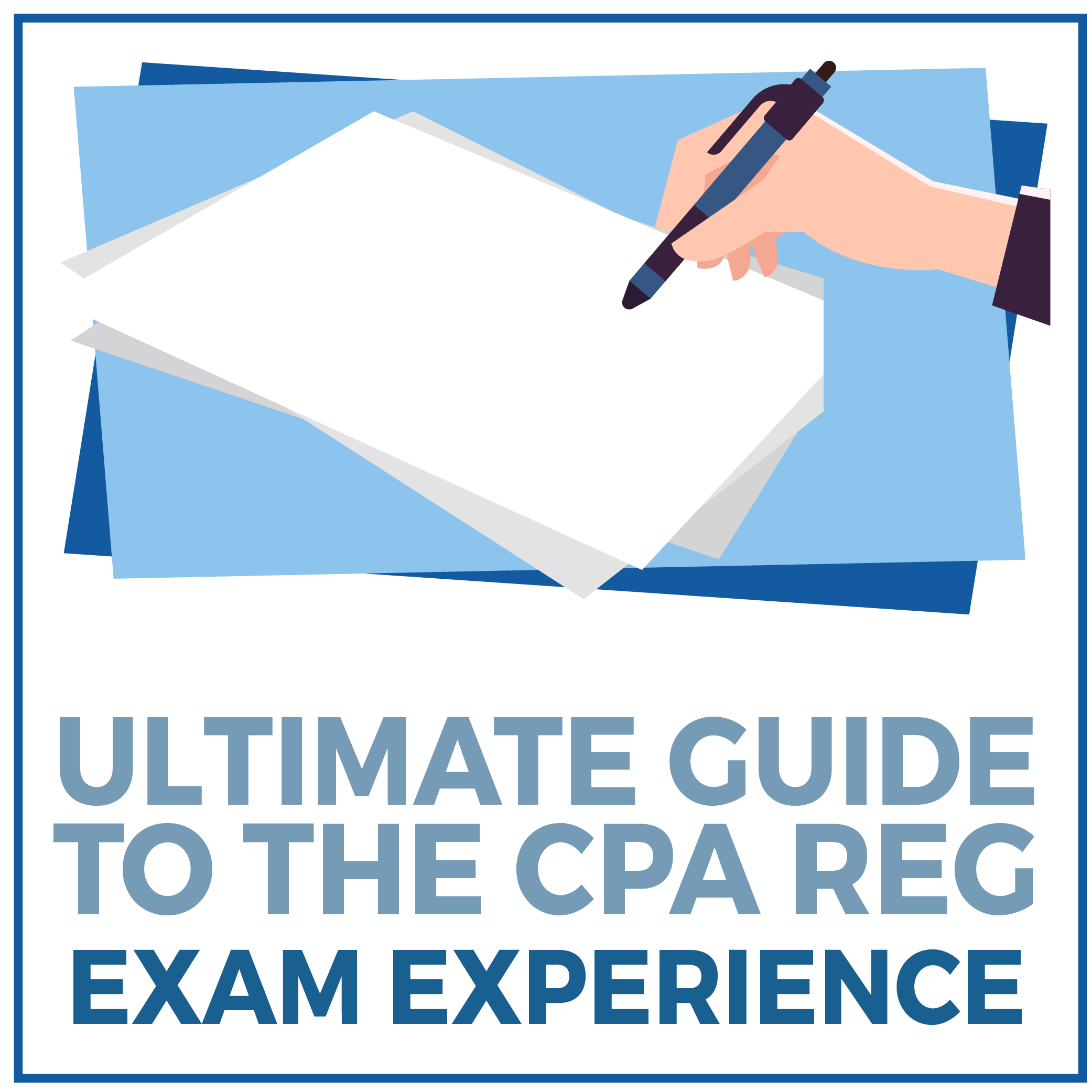 Ultimate Guide to the CPA REG Exam Experience