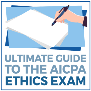 Ultimate Guide to the AICPA Ethics Exam