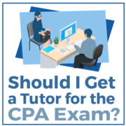 Should I get a Tutor for the CPA Exam?