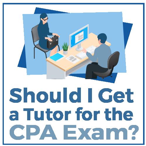 Should I get a Tutor for the CPA Exam?