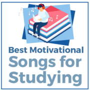 Best Motivational Songs for Studying